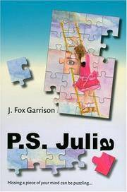 P.S. Julia: Missing a Piece of Your Mind Can Be Puzzling by Garrison, Julia Fox