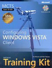 MCTS Self-Paced Training Kit (Exam 70-620): Configuring Windows Vista(TM) Client (Microsoft Press...