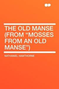 The Old Manse (From