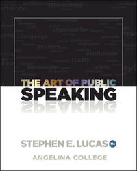 image of The Art of Public Speaking - Angelina College (The Art of Public Speaking - Stephen E Lucas - Angelina College)