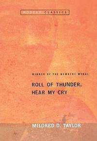 Roll Of Thunder, Hear My Cry (Turtleback School & Library Binding Edition) (Puffin Modern...