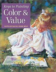 Keys to Painting: Color & Value