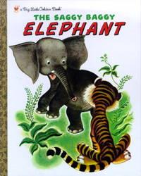 The Saggy Baggy Elephant (Big Little Golden Book)