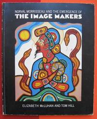 NORVAL MORRISSEAU and the Emergence of the IMAGE MAKERS