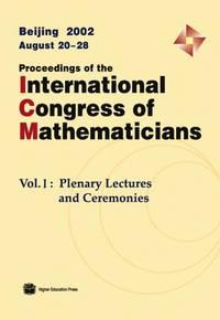 Proceedings of the International Congress of Mathematicians Beijing 2002 August 20-28 - 3-Volume set