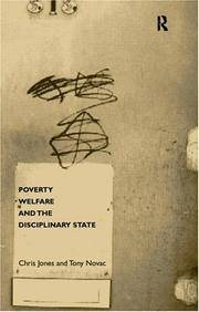 Poverty, Welfare and the Disciplinary State (State of Welfare)