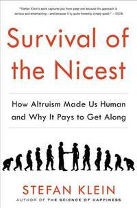 Survival of the Nicest Hardcover by Klein, Stefan