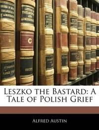 Leszko the Bastard