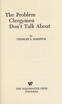 The problem clergymen don't talk about by Charles L Rassieur - Paperback - from ParlorBooks (SKU: mon0000020552)