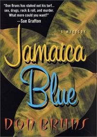 Jamaica Blue by Don Bruns - Signed First Edition - 2002-10-10 - from TerBooks (SKU: 090710005)