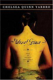 States of Grace by  Chelsea Quinn Yarbro - First Edition - 2005 - from Everybody's Bookstore and Biblio.com