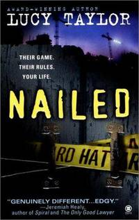 Nailed [Mass Market Paperback]  by Taylor, Lucy