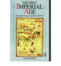 The First Imperial Age: European Overseas Expansion, 1400-1715