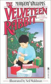 image of The Velveteen Rabbit or How Toys Become Real
