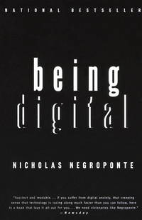 Being Digital by Negroponte, Nicholas - 1996-01-03