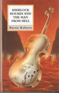 Sherlock Holmes and the Man from Hell (Constable Crime)