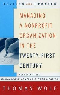 Managing a Nonprofit Organization in the Twenty First Century Revised and Updated