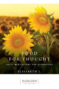 Food for Thought: Daily Meditations for Overeaters (1) (Hazelden Meditations)