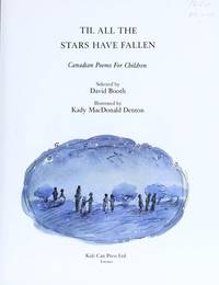 Til All the Stars Have Fallen : Canadian Poems for Children