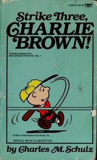 Strike Three, Charlie Brown (Peanuts Ser.)