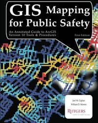 GIS Mapping for Public Safety First Edition