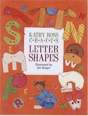 Kathy Ross Crafts Letter Shapes