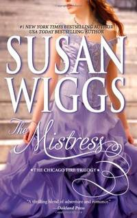 The Mistress (The Chicago Fire Trilogy)