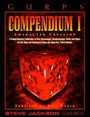GURPS Compendium I : Character Creation by  Alex  Sean; Koponen - Paperback - Later Printing - 1996 - from Williams Books (SKU: 17840)