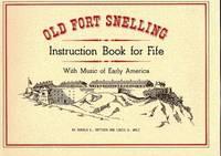 Old Fort Snelling (Minnesota Historic Sites Pamphlet Series)