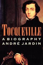 TOCQUEVILLE PB by  Andre Jardin - Paperback - Paperback - from Paddyme Books and Biblio.com