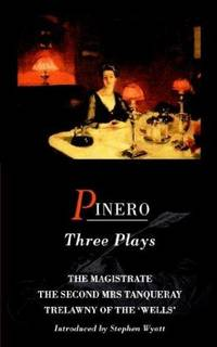 PINERO THREE PLAYS (Master Playwrights)