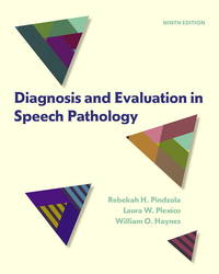 Diagnosis and Evaluation in Speech Pathology (9th Edition)