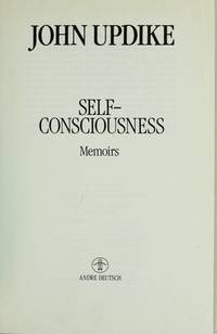 "Self Consciousness: Memoirs ""FIRST EDITION"""