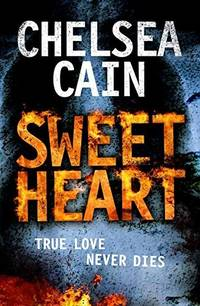 SWEET HEART - True Love Never Dies - AUTHOR SIGNED -