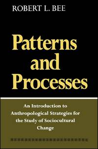 PATTERNS AND PROCESS [Paperback]  by Bee, Robert L