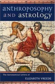 Anthroposophy and Astrology:  The Astronomical Letters of Elizabeth Vreede