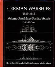 German Warships, 1815-1945 Volume One: Major Surface Vessels