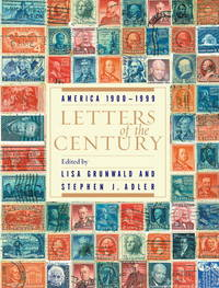 LETTERS OF THE CENTURY America 1900-1999