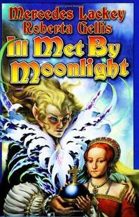 Ill Met by Moonlight (The Doubled Edge, Book 2)