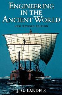 Engineering in the Ancient World by  J.G Landels - Paperback - from Samwise Books and Biblio.com