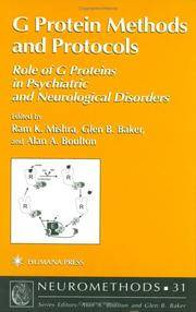 G. Protein Methods and Protocols : role of G proteins in psychiatric and neurological disorders...
