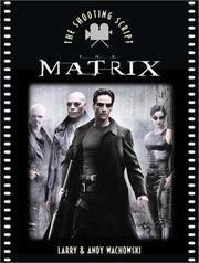 The Matrix (Newmarket Shooting Script) by  Larry Wachowski - Paperback - 2002-01-01 - from S N Books Ltd (SKU: mon0000231693)