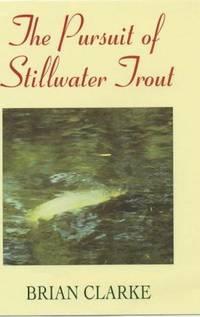 The Pursuit of Stillwater Trout