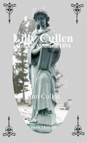 Lilly Cullen:  Helena, Montana 1894  (Signed)