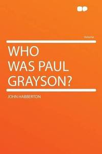 image of Who Was Paul Grayson?
