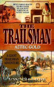 Aztec Gold (The Trailsman)