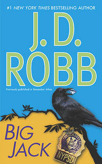 Big Jack (In Death) by  J. D Robb - Paperback - from Better World Books  (SKU: GRP13558781)