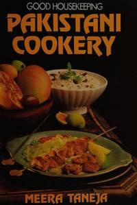 Good Housekeeping Pakistani Cookery by  Meera Taneja  - Paperback  - First Edition  - 1985  - from GoodTomes (SKU: biblio114)