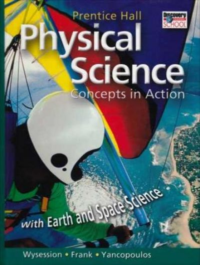 9780131258907 PRENTICE HALL PHYSICAL SCIENCE CONCEPTS IN