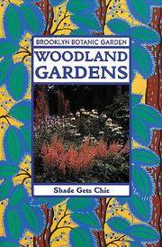 Woodland Gardens (Brooklyn Botanic Garden All-Region Guide)